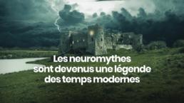 Neuromythes : légende des temps modernes – David Vellut